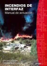 Incendios de Interfaz - Manual de Actuación