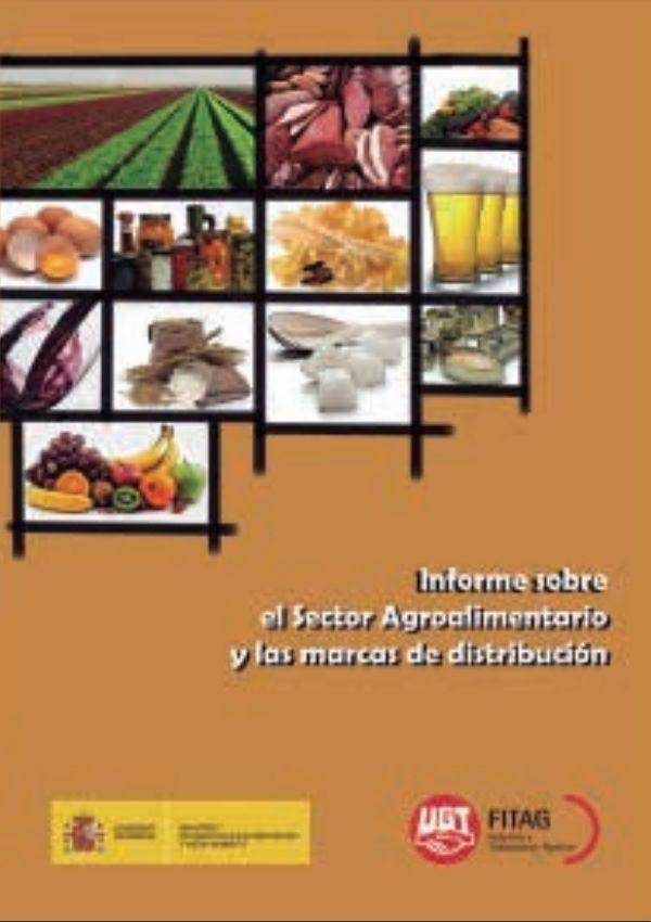 Informe sobre el Sector Agroalimentario y las marcas de distribución 2013