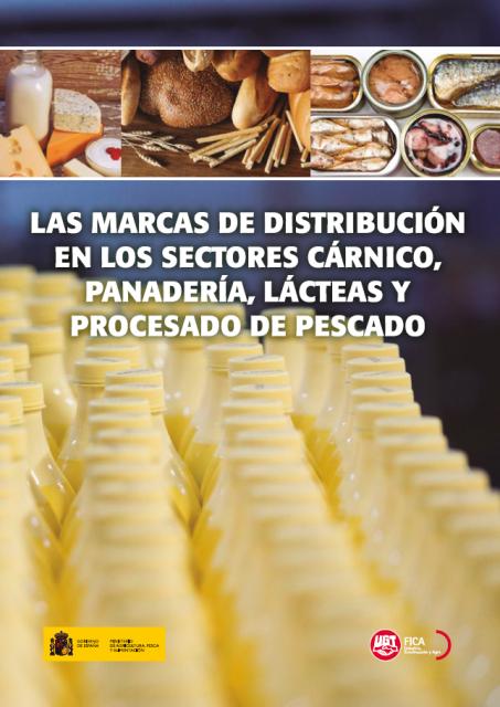 Las Marcas de distribución en los sectores cárnico, panadería, lácteas y procesado de pescado